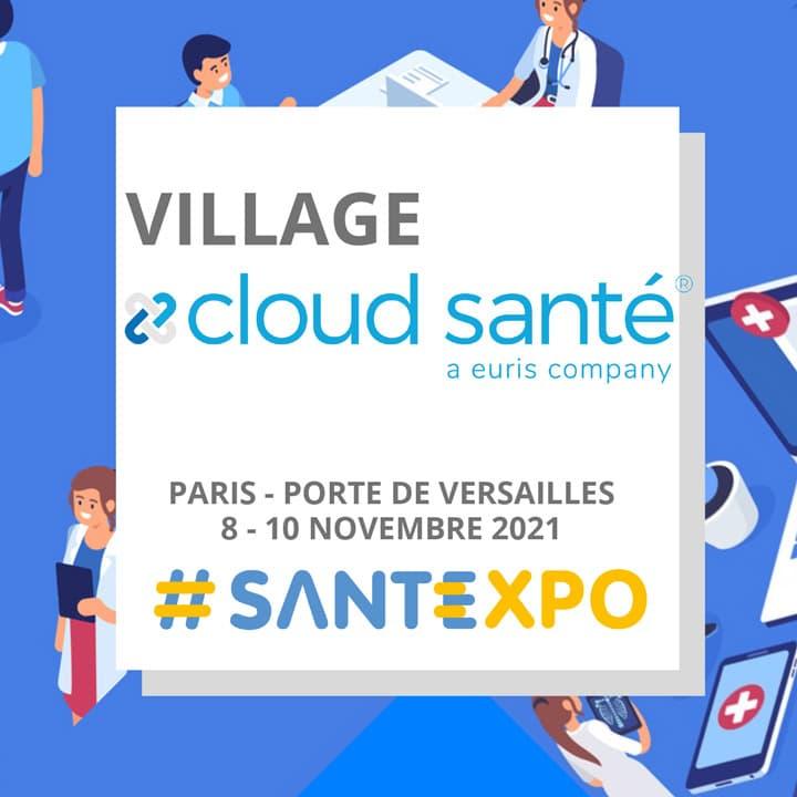 Village Cloud Santé is back Santexpo Paris 2021